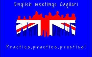 English Meetings on Wednesday & Sunday. Cosa fare a Cagliari